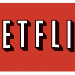 Netflix To Disrupt Things